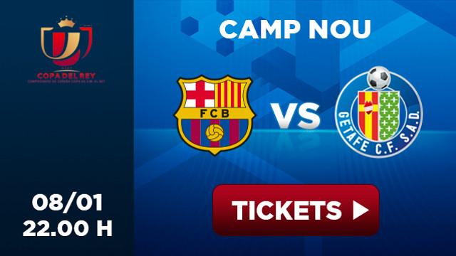Entrades - Entradas - Tickets - Entrées  FC Barcelona Getafe Copa Rey 8/01 22h