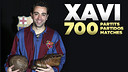 Xavi has made 700 official appearances for FC Barcelona