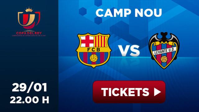 Entrades - Entradas - Tickets - Entrées  FC Barcelona Levante Copa Rey 29/01 22h