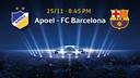APOEL - FC Barcelona, on November 25
