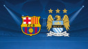 FC Barcelone vs Manchester City