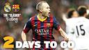 2 days to go / FCB